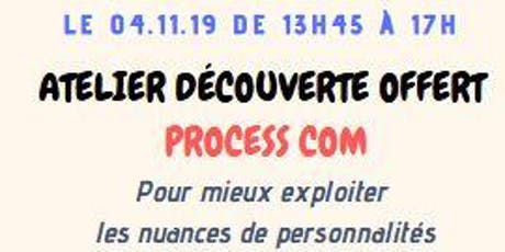 """GRATUIT : Atelier découverte de la méthode """"PROCESS COM"""" billets"""