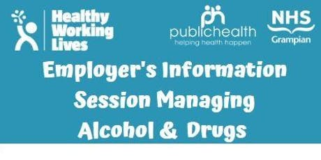 Alcohol and Drugs employers information session tickets