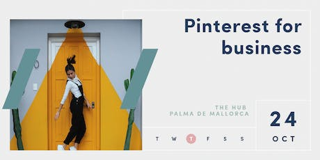 Pinterest for Business Workshop | Palma | 24 Oct tickets