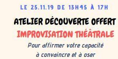 """GRATUIT : Atelier découverte """"IMPROVISATION THEATRALE"""" billets"""
