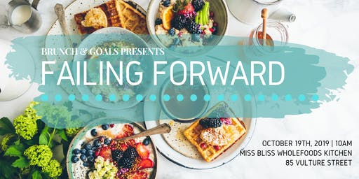 On Failing Forward by Brunch&Goals Brisbane