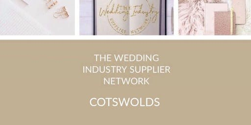 The Wedding Industry Supplier Networking Events Cotswolds