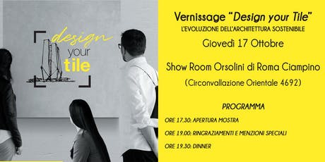 "Vernissage ""Design your Tile"" biglietti"
