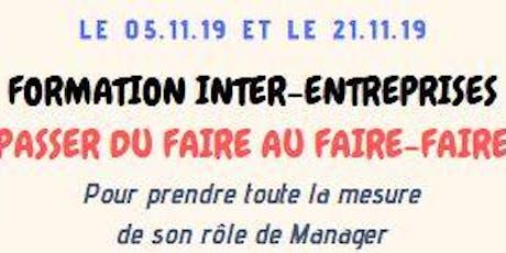 """Management """"Passer du Faire au Faire-Faire"""" Jour 2 billets"""