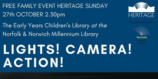Heritage Sunday: Lights! Camera! Action!