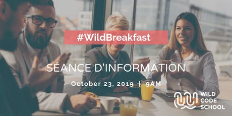 Wild Breakfast - Séance d'information à la Wild Code School  billets