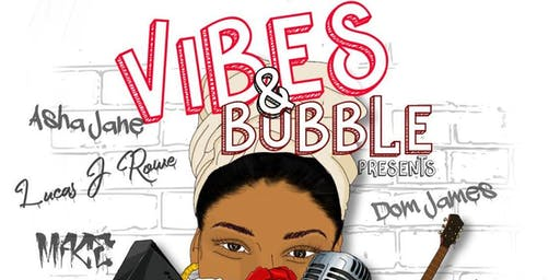 Vibes & Bubble - A Night with Faith & Friends