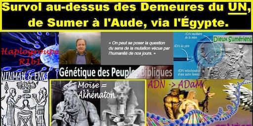 """SURVOL AU-DESSUS DES DEMEURES DU """"UN"""""""