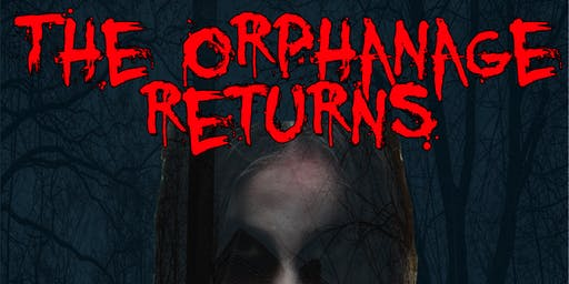 The Orphanage Returns