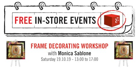 Frame Decorating Workshop with Monica Sablone tickets