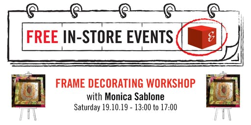 Frame Decorating Workshop with Monica Sablone