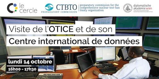 Visite francophone de l'OTICE et de son Centre international de données
