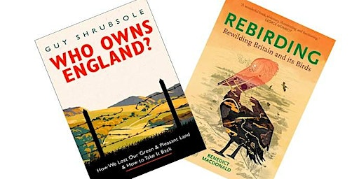 Rewilding Bristol Presents - Who Owns England and Rebirding: a book night.