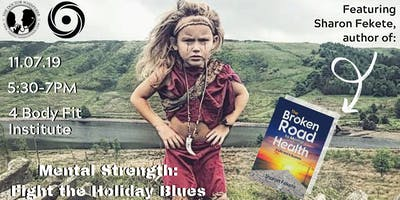 MENTAL STRENGTH: Fight the Holiday Blues