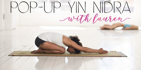Yin Nidra with Lauren Pop-Up Session (2 Hours) tickets