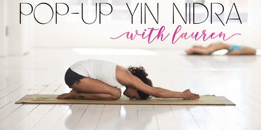 Yin Nidra with Lauren Pop-Up Session (2 Hours)