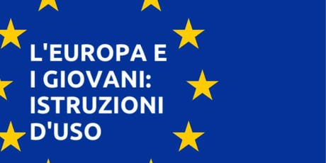 L'Europa e i Giovani, Istruzioni d'Uso biglietti