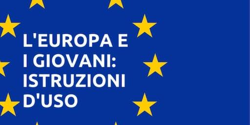 L'Europa e i Giovani, Istruzioni d'Uso