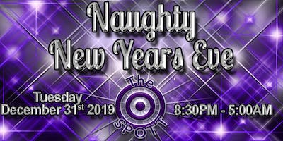 Naughty New Years Eve at The SPOTT