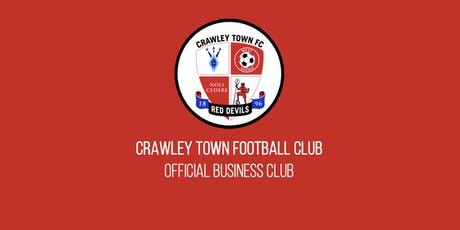 Crawley Town Business Club Networking Event - October tickets