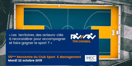 56ème Rencontre du Club Sport & Management tickets