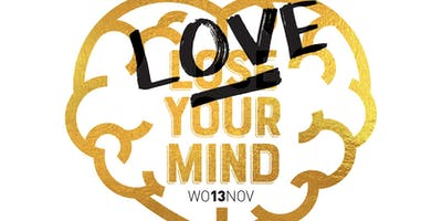 Lose/Love Your Mind