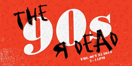 MOCA Tucson's Fall Fundraiser: The 90s Я Dead