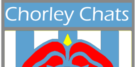 Chorley Chats 5 - Treatment and Training with disabilities. tickets