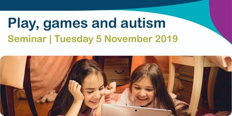 Play, games and autism tickets