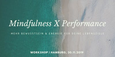 Mindfulness meets Performance Workshops