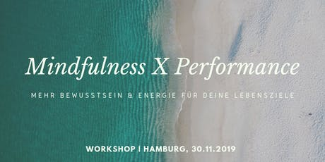 Mindfulness meets Performance Workshops Tickets