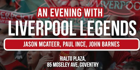 An Evening with Liverpool Legends! tickets