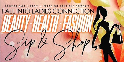 Ladies Connection Beauty Health and Fashion Sip & Shop