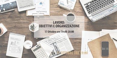 LAVORO: Obiettivi, Organizzazione, Business biglietti
