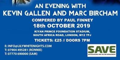 An Evening With QPR Legends KEVIN GALLEN & MARC BIRCHAM