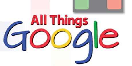 All Things Google including Chromebooks tickets