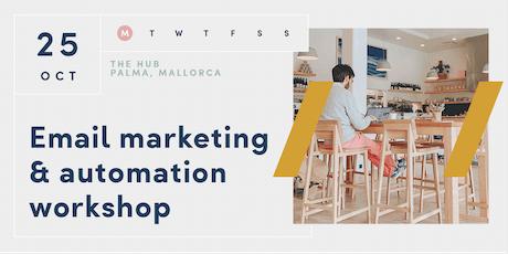Email Marketing & Automation Masterclass | PALMA | 25 OCT Tickets