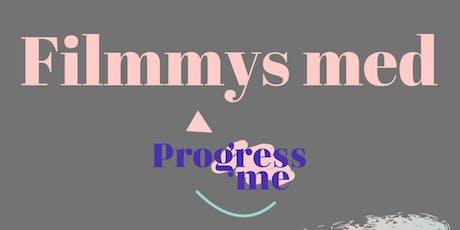 Filmmys med Progress Me- Närstående  tickets