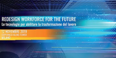 REDESIGN WORKFORCE FOR THE FUTURE