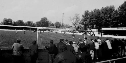 Marching to the Millennium: the story of Worksop Town FC in the turbulent y