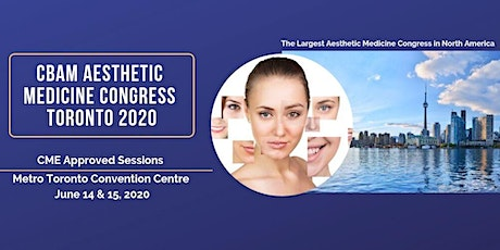 CBAM Aesthetic Medicine Congress Toronto 2020 (Day 2 for nurses) tickets