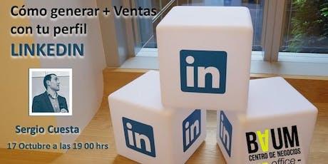 Còmo generar + Ventas con tu perfil de Linkedin entradas