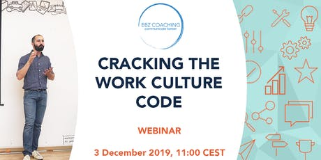 Cracking the Work Culture Code - Webinar tickets
