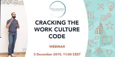 Cracking the Work Culture Code - Webinar Tickets