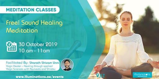 Free! Sound Healing Meditation with Sharath Unni