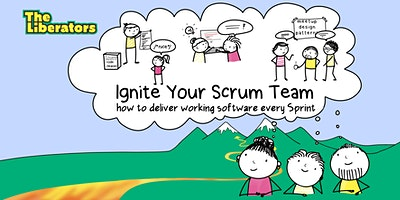 Ignite+Your+Scrum+Team%3A+How+To+Deliver+Workin