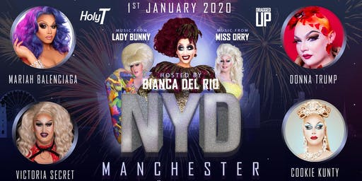 NYD Manchester 2020 With Bianca Del Rio, Lady Bunny & Friends (18+)