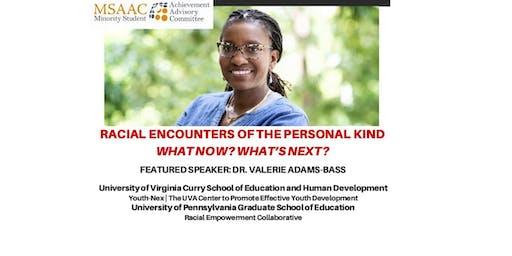 MSAAC General Body Meeting: Addressing Racial Encounters