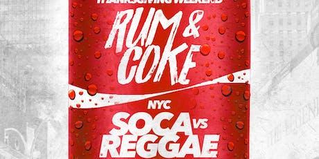 RUM & COKE SOCA VS REGGAE  tickets