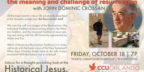 John Dominic Crossan: The Meaning and Challenge of Resurrection tickets